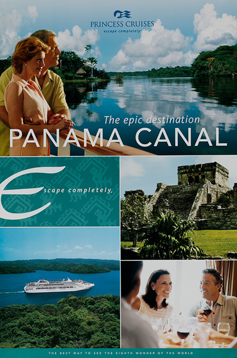 Princess Cruises Panama Canal the Epic Destination Original Travel Poster