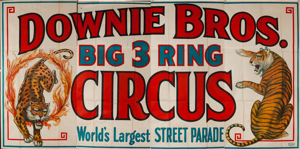 Downie Bros. Big Three Ring Circus Original Advertising Billboard Poster
