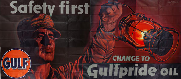 Safety First Change to Gulfpride Oil Original American Advertising Billboard Poster