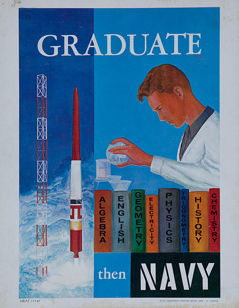 Graduate Then Navy Original American Recruiting Poster