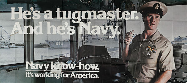 He's A Tugmaster and He's Navy Original Vietnam War Era American Recruiting Poster Billboard