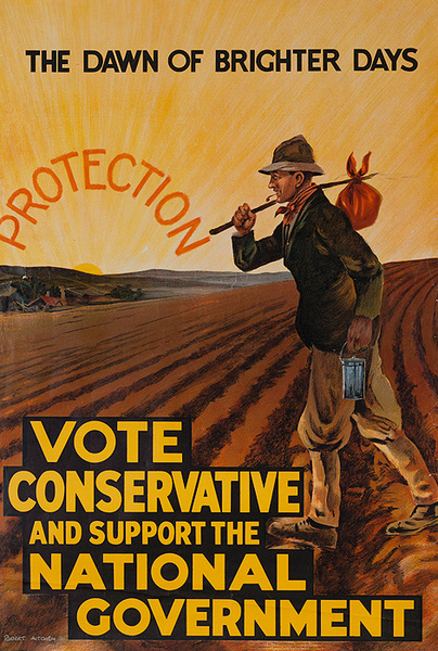 The Dawn of Brighter Days  Protection Vote Conservative and Support the National Government Original British Political Poster