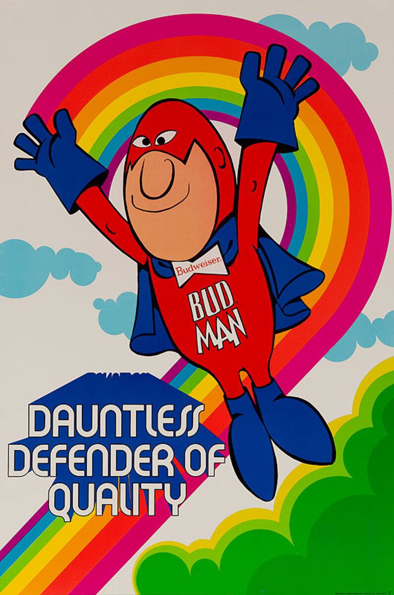 Bud Man Dauntless Defender of Quality Original Advertising Poster Rainbow