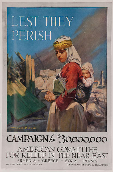 Lest They Perish Original WWI American Committee For Relief in the Near East Poster