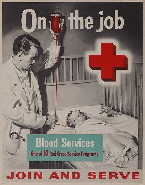 On the Job Blood Services Original American Red Cross Join and Serve Poster