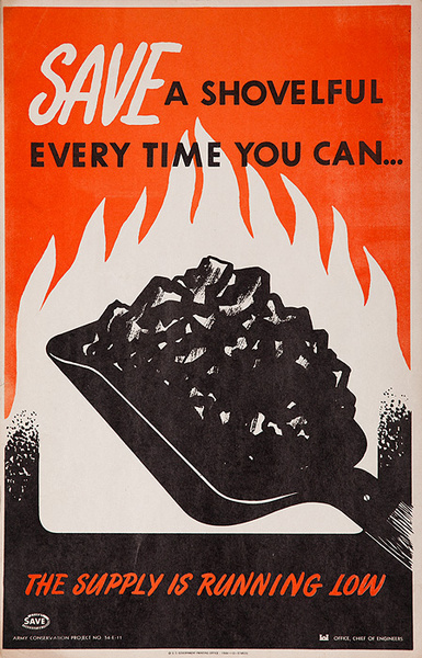 Save A Shovelful Every Time You Can Original WWII Homfront Coal Conservation Poster