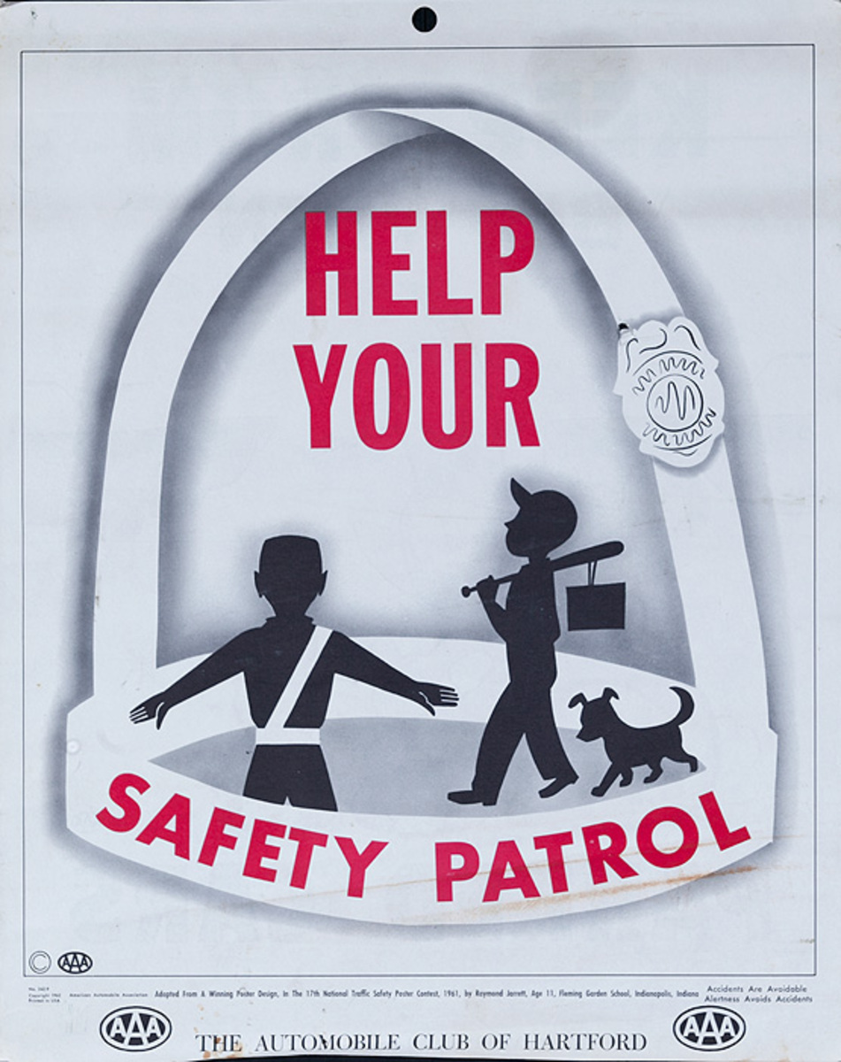Help Your Safety Patrol, Original AAA Auto Safety Poster, The Automobile Club of Hartford