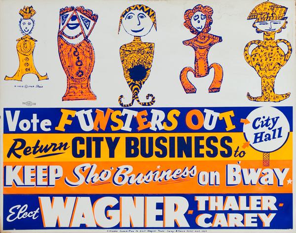 Elect Wagner Thaler Carey Original New York Mayoral Campaign Poster