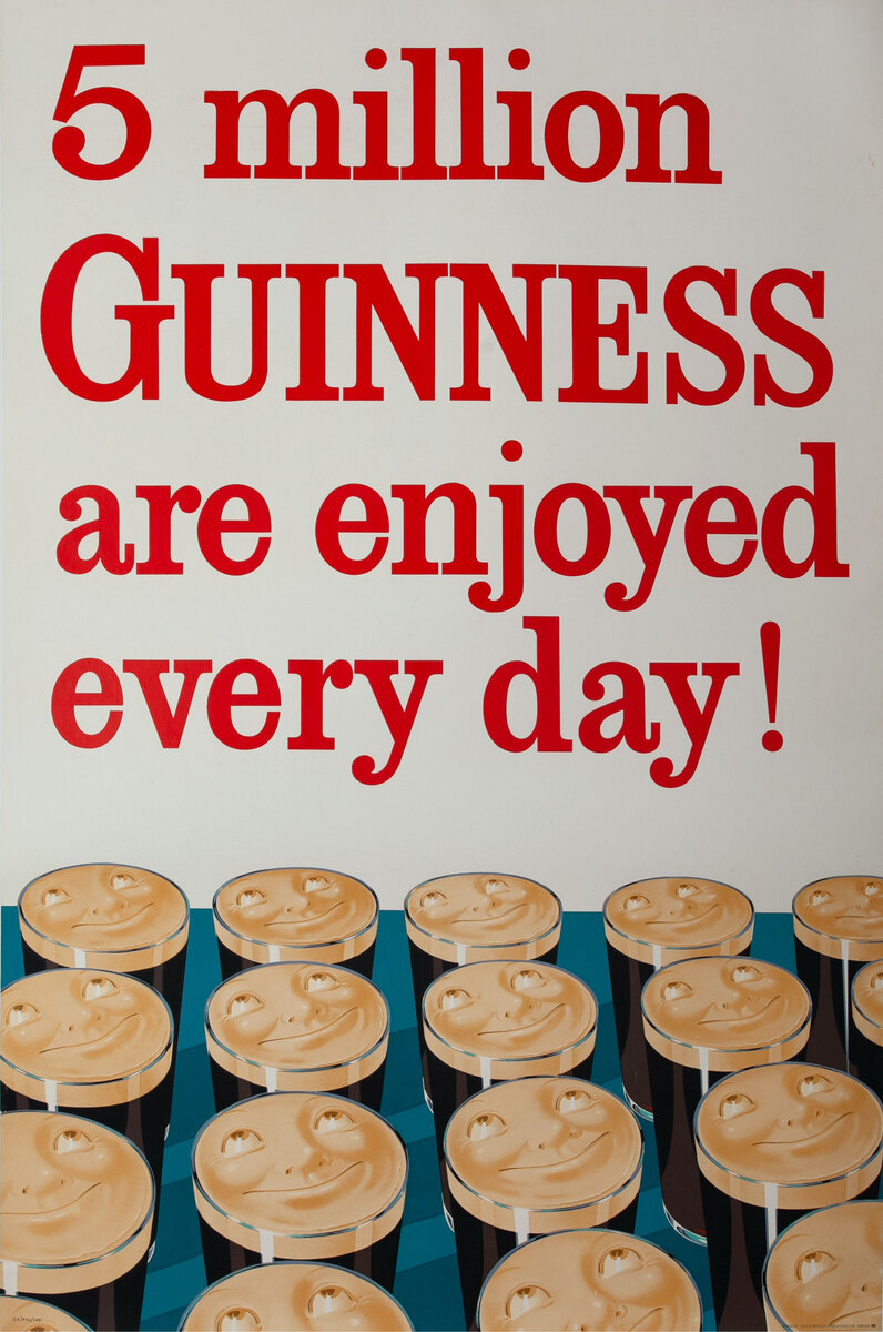 5 Million GUINNESS are enjoyed every day! Happy Beers Original British Advertising Poster