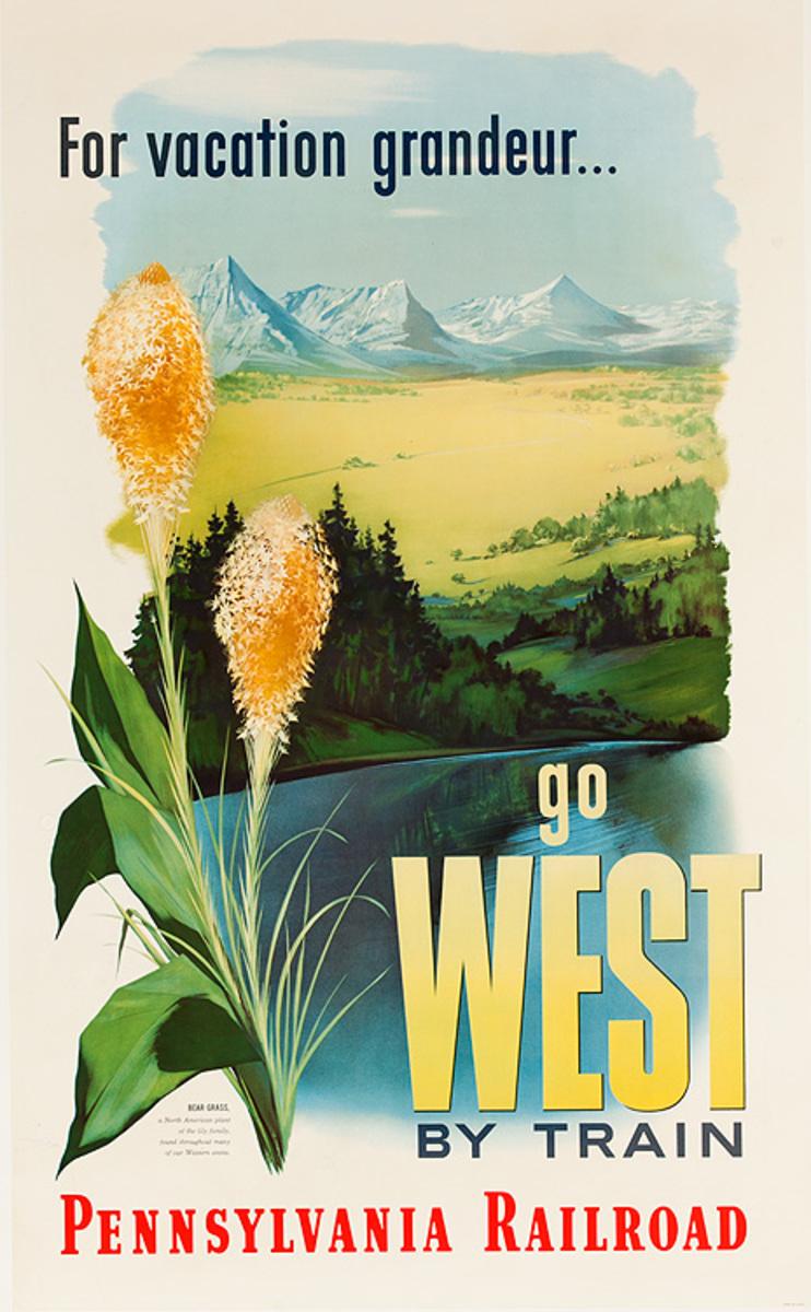 For Vacation Grandeur Go West By Train Original Pennsylvania Railroad Travel Poster