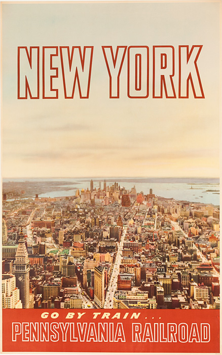 New York, Go By Train Original Pennsylvania Railroad Travel Poster