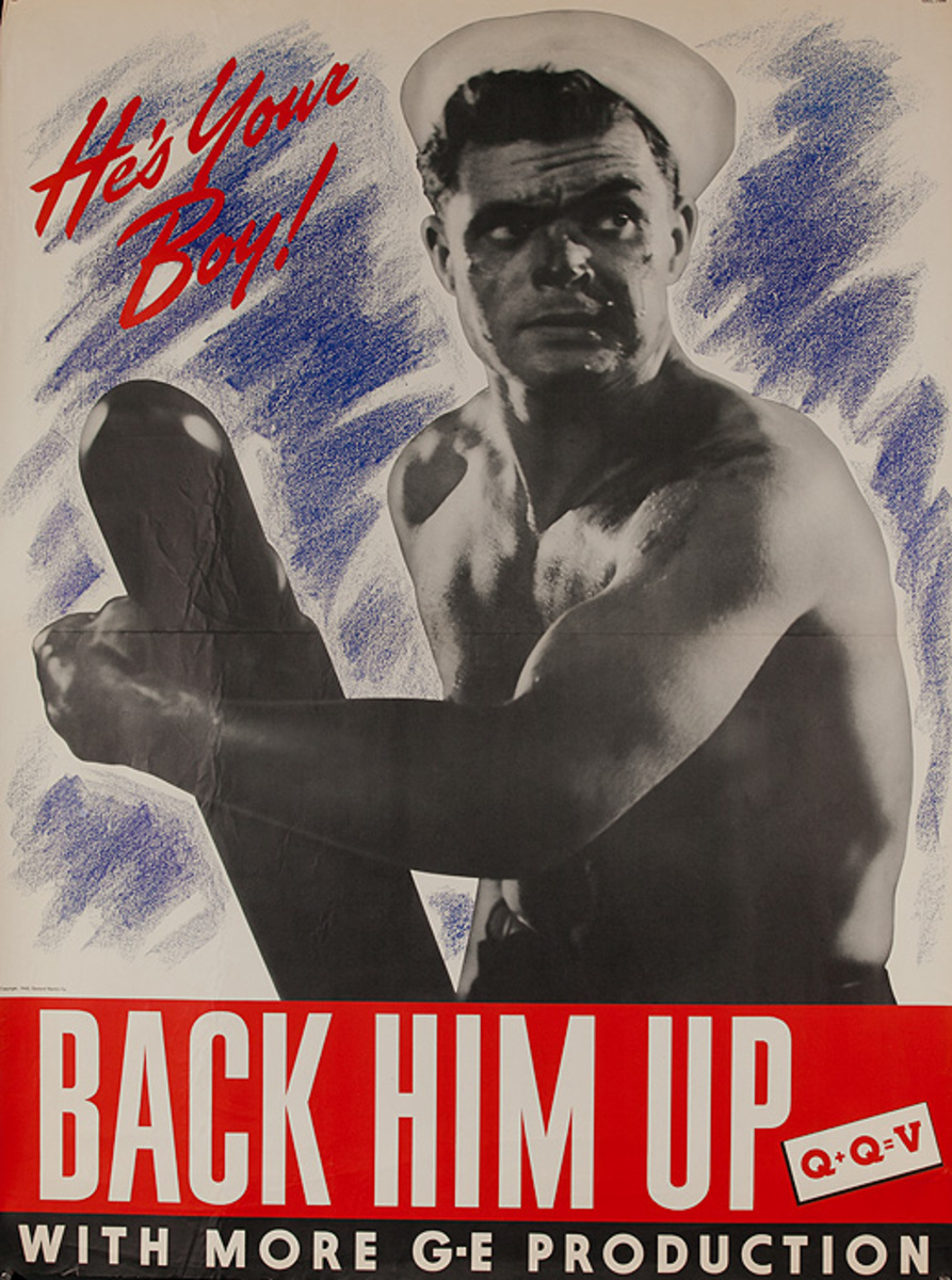 Back Him Up Wirh More G-E Production Original American WWII Home Front Poster