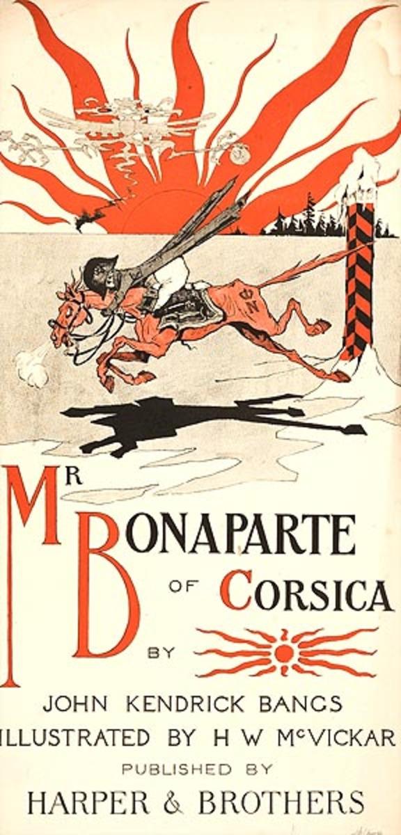 Mr Bonaparte of Corsica by John Kendrick Bangs Original American Literary Poster