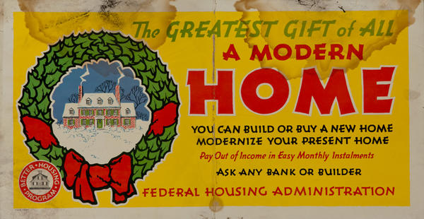 FHA The Greatest Gift of All, A Modern Home, Original Trolley Card Advertising Card