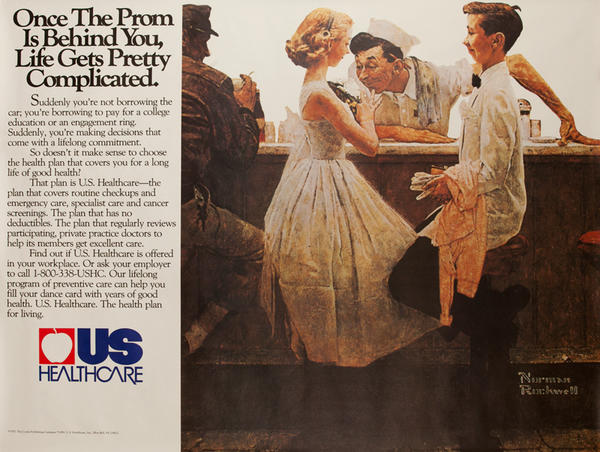 US Healthcare-Once The Prom is Behind You, Life Gets Pretty Complicated Original American Advertising Poster