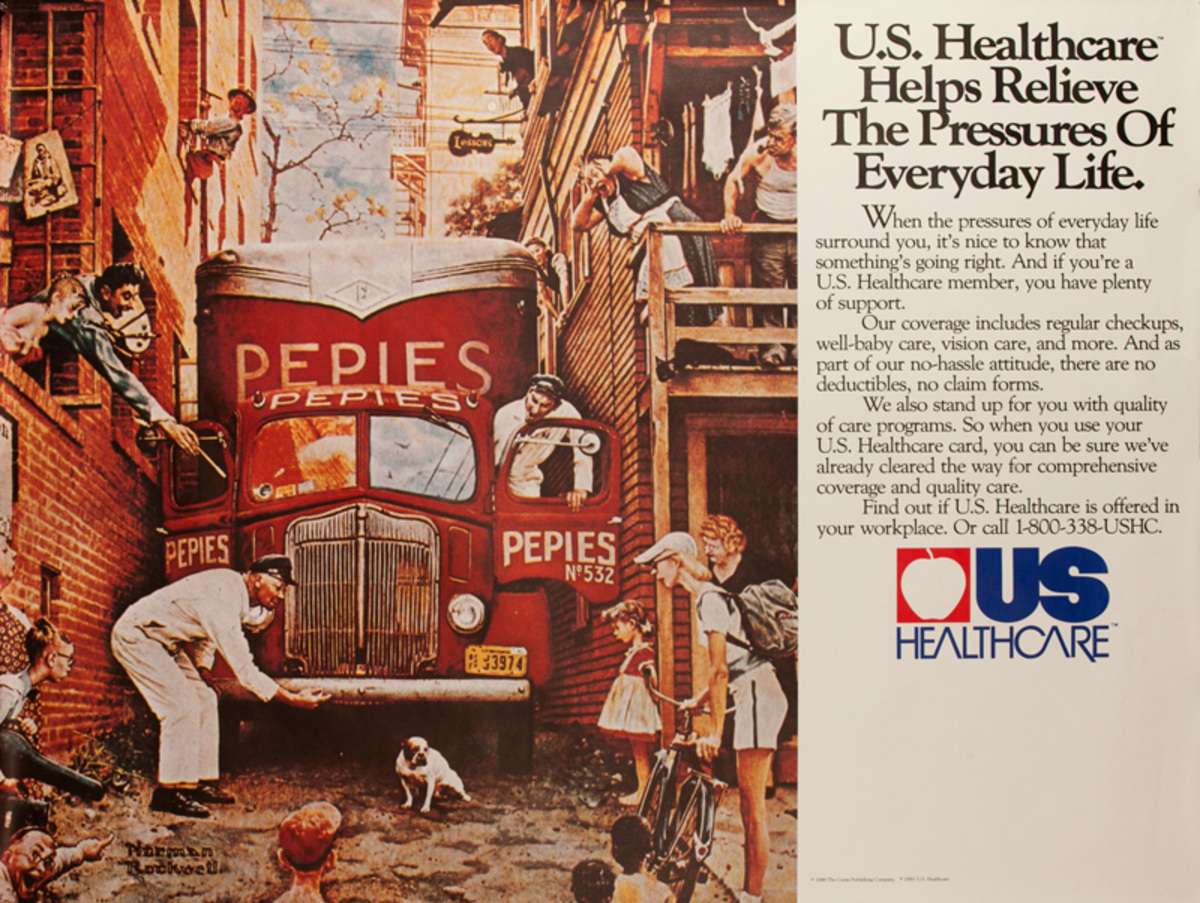 US Healthcare - U.S. Healthcare Helps Relieve The Pressures of Everyday Life Original American Advertising Poster