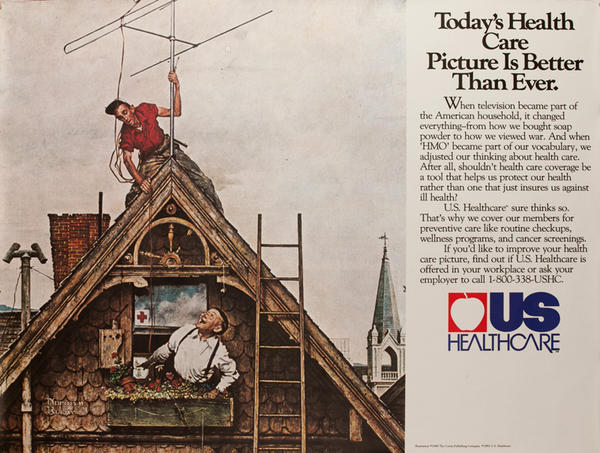 US Healthcare- Today's Health Care Picture Is Better Than Ever Original American Advertising Poster